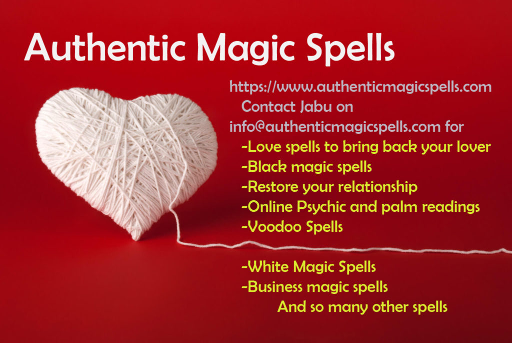 Magic spells that will work to solve your problems - London Post